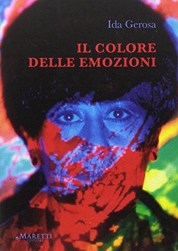 Il colore delle emozioni.: Gerosa, Ida