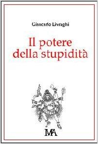 9788889479018: Il potere della stupidità (Diogene)
