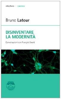 9788889490426: Disinventare la modernità. Conversazioni con François Ewald