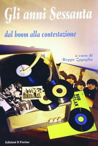 Milano. Anni Sessanta. Dagli esordi del centro-sinistra alla contestazione (888950675X) by Carlo G. Lacaita