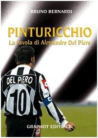 Pinturicchio. La favola di Alessandro Del Piero (8889509295) by [???]