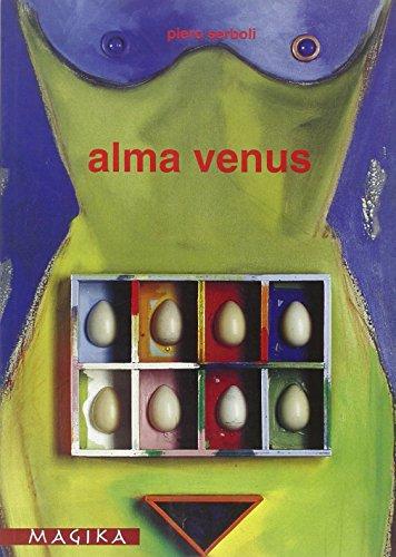 9788889525012: Alma Venus. Piero Serboli