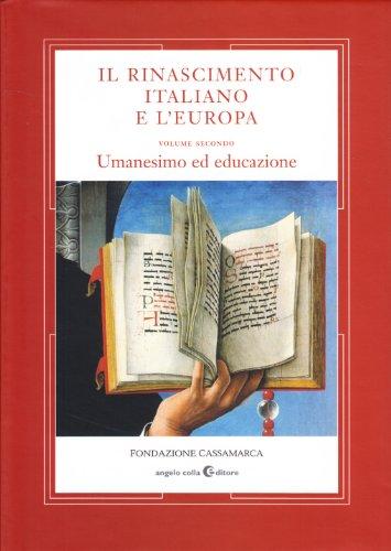 Il Rinascimento Italiano e L'Europa Volume secondo: Belloni Gino e