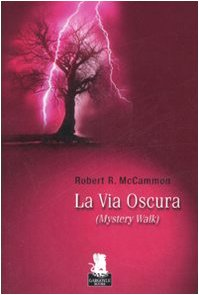 La via oscura (8889541202) by Robert R. McCammon