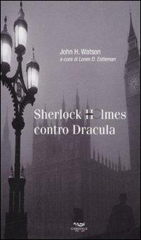Sherlock Holmes contro Dracula (8889541652) by John H. Watson
