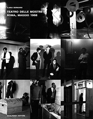 9788889546604: Teatro delle mostre, Roma, maggio 1968. Ediz. illustrata