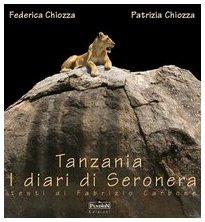 9788889578018: Tanzania. Diari di Seronera