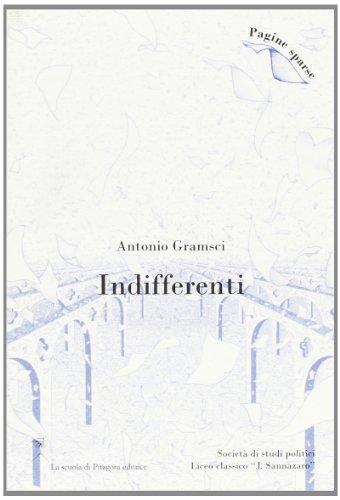 Indifferenti (Paperback): Antonio Gramsci