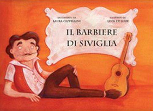 Il Barbiere di Siviglia (The Barber of: Laura Castellani