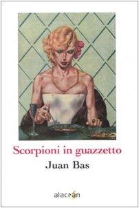 9788889603857: Scorpioni in guazzetto