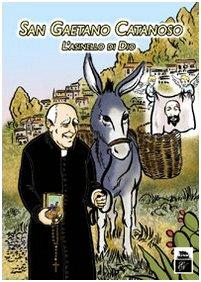 9788889606070: San Gaetano Catanoso. L'asinello di Dio