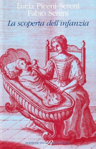 La scoperta dell'infanzia in una collezione di antichi libri di medicina. Ediz. illustrata (...
