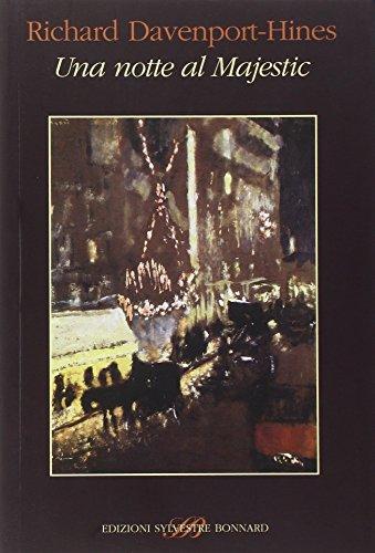 9788889609453: Una notte al Majestic. Proust e la cena modernista del 1922 (Il piacere di leggere)