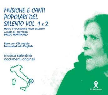 9788889625088: Musiche e canti popolari del Salento. Vol. 1-2. Testo inglese a fronte. Con CD Audio