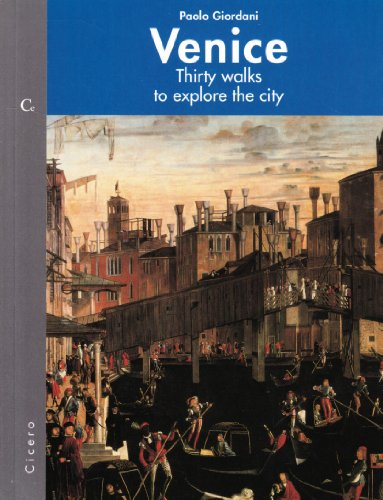 9788889632031: Venice: Thirty Walks to Explore the City