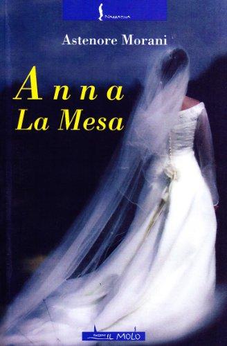 9788889638781: Anna La Mesa (Narrativa)