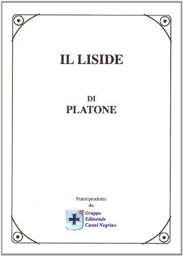 Il Liside.: Platone.