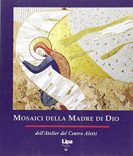 9788889667231: Mosaici della Madre di Dio