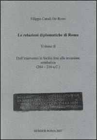 9788889670200: Le relazioni diplomatiche di Roma: 2