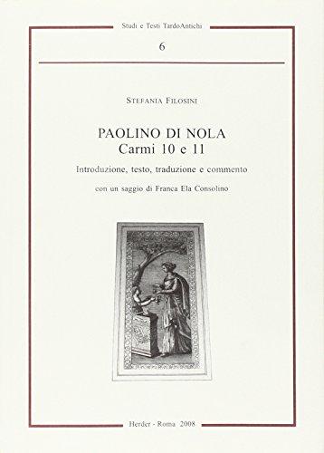 Paolino di Nola Carmi 10 e 11 :: Filosini, Stefania