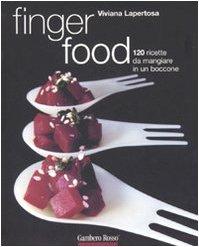 9788889711286: Finger food. 120 ricette da mangiare in un boccone (Le ricette)