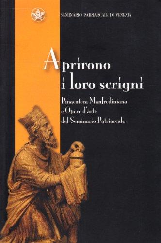 Aprirono I Loro Scrigni : Pinacoteca Manfrediana: Marchiori Silvia