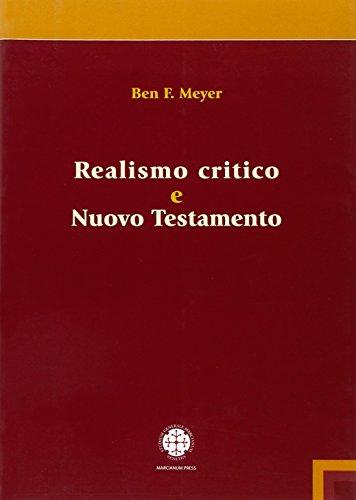 Realismo critico e Nuovo Testamento.: Meyer, Ben F.