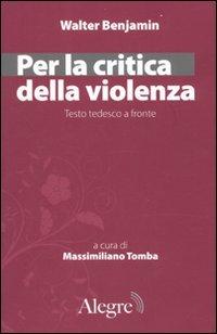 Per la critica della violenza. Testo tedesco a fronte (8889772476) by Walter Benjamin