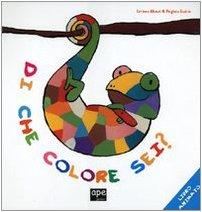 9788889777527: Di che colore sei? Libro animato (Ape junior)
