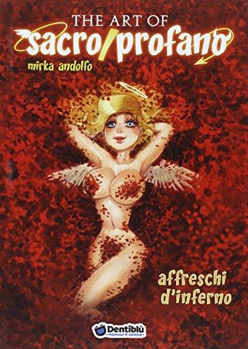 The art of sacro/profano. Affreschi d'inferno: 2