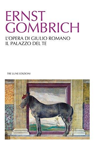 L'opera di Giulio Romano. Il palazzo del: Ernst H. Gombrich