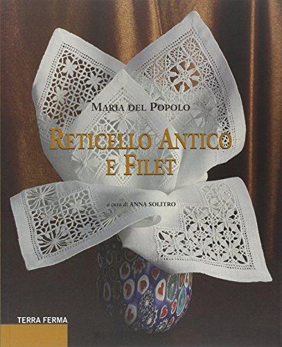 Reticello antico e filet: Maria Del Popolo