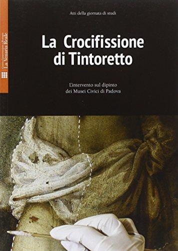9788889853375: La crocifissione di Tintoretto