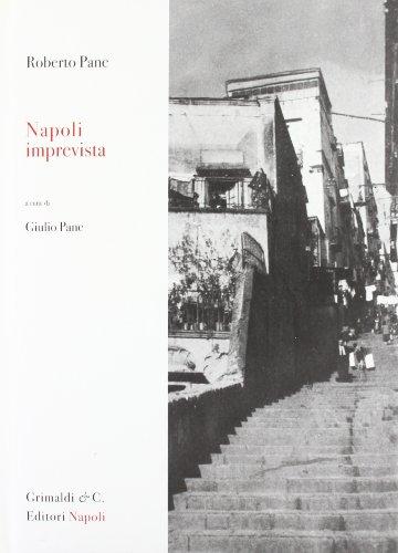 Napoli imprevista: Roberto Pane