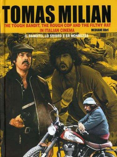 Tomas Milian, M. Audio-Cd: The Tough Bandit,: Hrsg. V. Pierpaolo