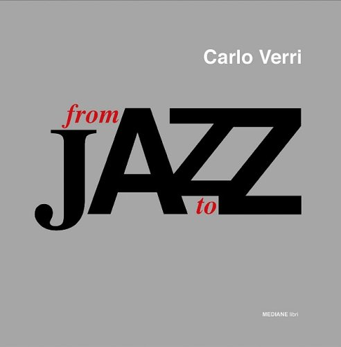 Jazz From A To Z: Carlo Verri