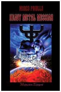 9788889889299: Judas Priest: Heavy Metal Messiah