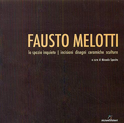 Fausto Melotti. Lo spazio inquieto. Incisioni, disegni,