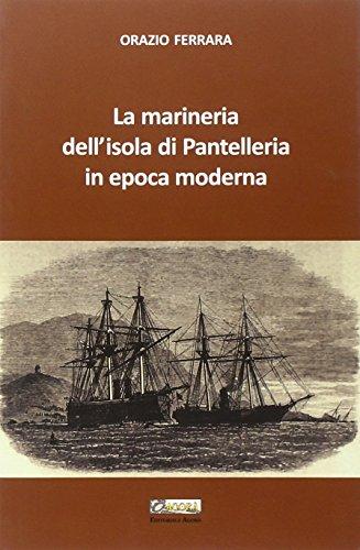 La Marineria dell Isola di Pantelleria in: Ferrara, Orazio