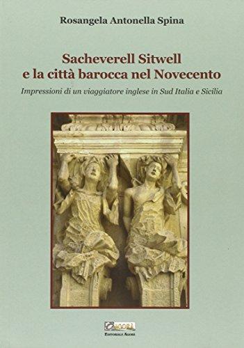 Sacheverell Sitwell e la città barocca nel: Antonella R. Spina