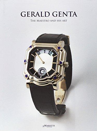 9788889965016: Gerald Genta. The maestro and his art. Ediz. italiana, francese e inglese