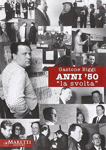9788889965986: Anni '50. «La svolta». Ediz. illustrata