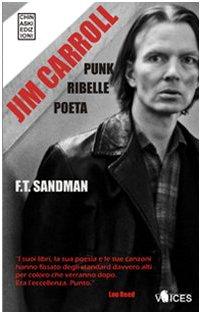 9788889966495: Jim Carroll. Poeta, punk, ribelle