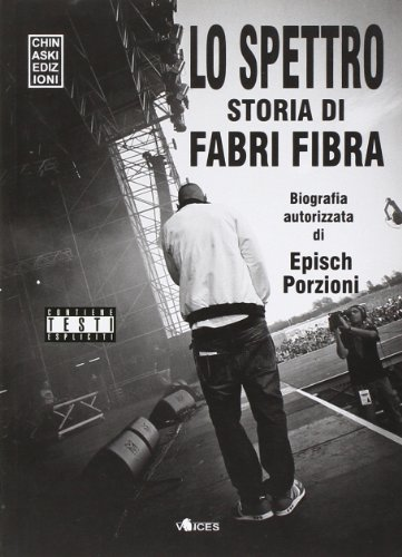 9788889966709: Lo spettro. La storia di Fabri Fibra