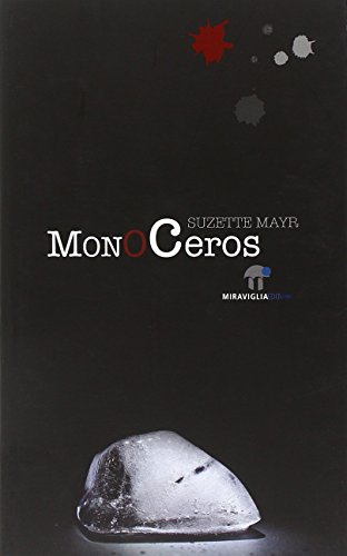 9788889993231: Monoceros