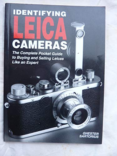 9788890005930: Identifying Leica Cameras: The Complete Pocket Guide to Buying and Selling Leicas
