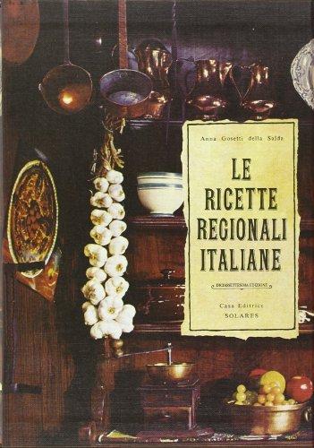 Le ricette regionali italiane abebooks for Ricette regionali