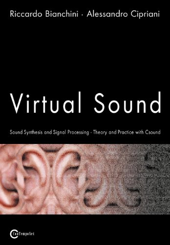 9788890026140: Virtual Sound - Sound Synthesis and Signal Processing - Theory and Practice with Csound