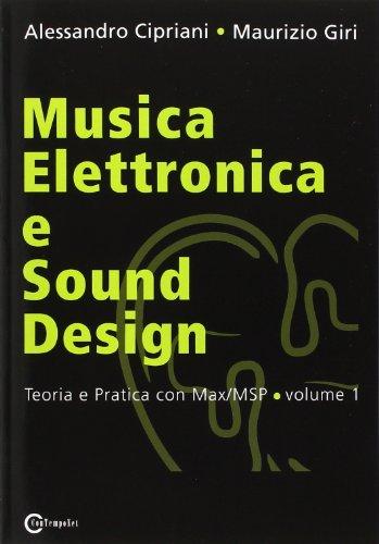 9788890026157: Musica Elettronica e Sound Design - Teoria e Pratica con Max/MSP - volume 1 (Italian Edition)