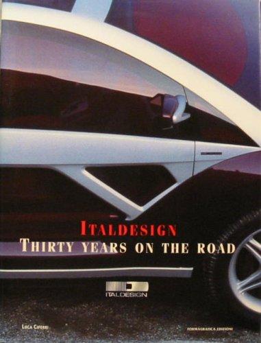 Italdesign Thirty Years on the Road: Ciferri, Luca.